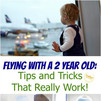 Airplane Activities For Toddlers: Flying With a 2-Year Old