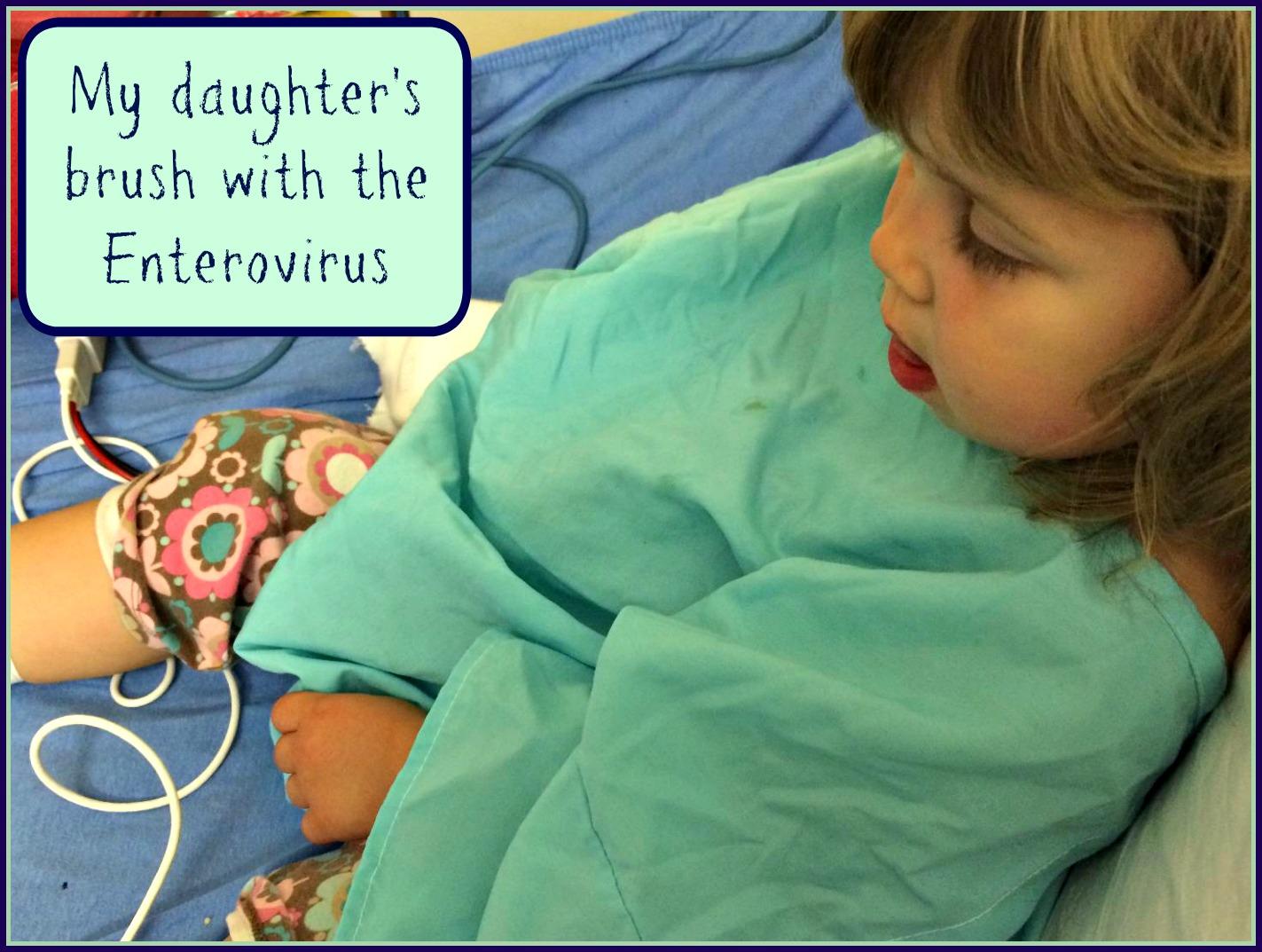My Daughter's Brush With the Enterovirus