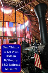 Fun Things to Do With Kids in Baltimore_B&O Railroad Museum