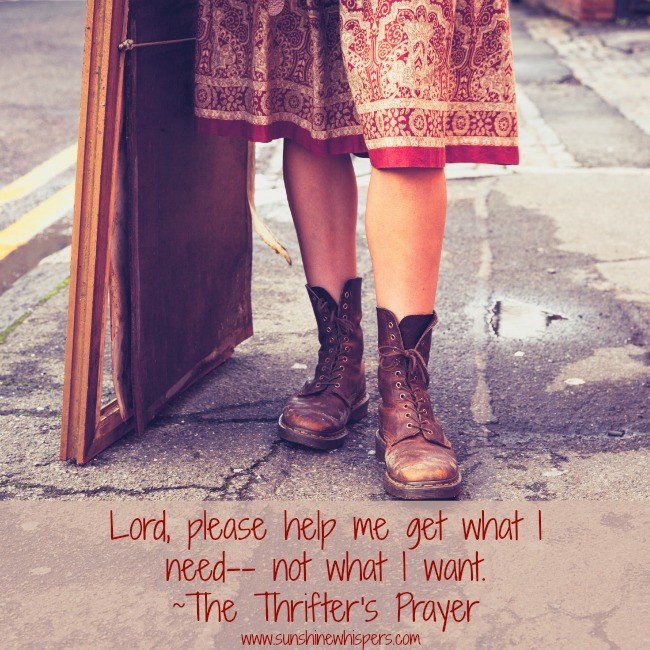 The Thrifter's Prayer