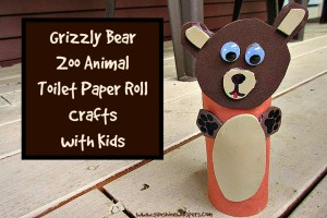 grizzly bear zoo animal toilet paper roll crafts for kids