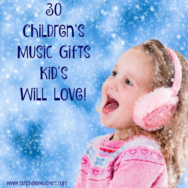 30 Children's Music Gifts Kids Will Love!