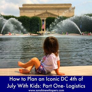 iconic 4th of july in dc with kids