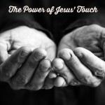 Power of Jesus' Touch 1 2