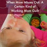certain kind of mom guilt 2