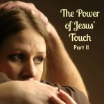 power of jesus touch 3 2