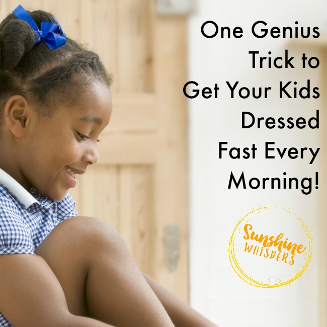One Genius Tip to Get Kids Dressed in Under a Minute!