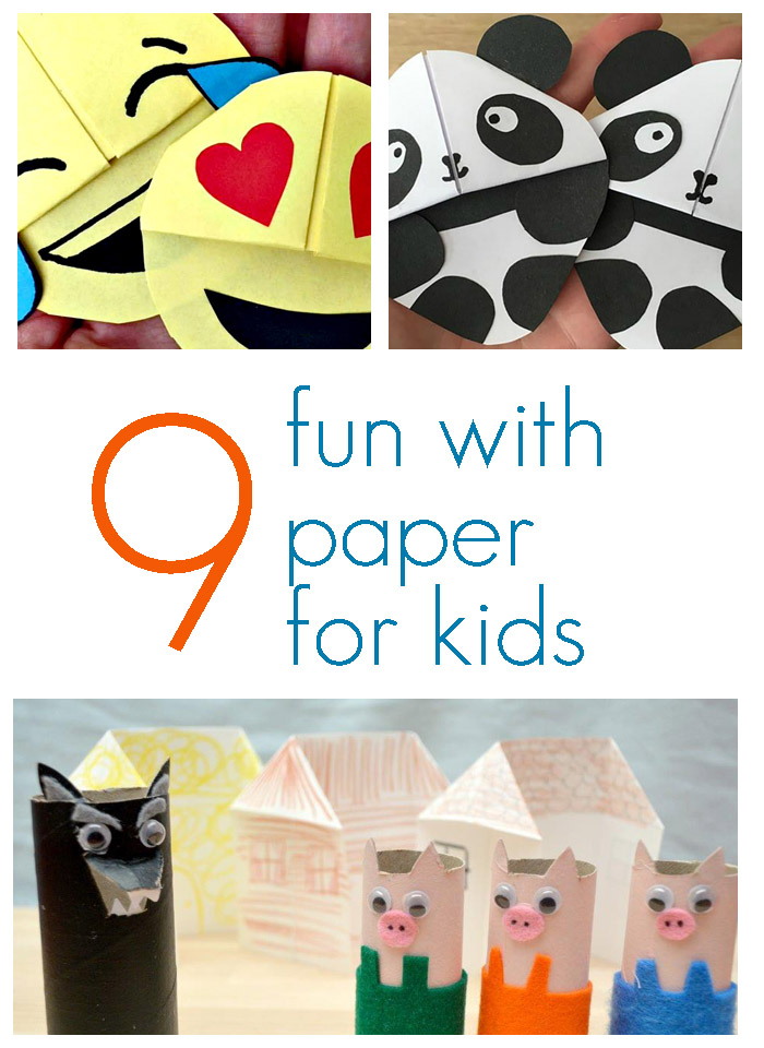 9 Fun With Paper Crafts for Kids