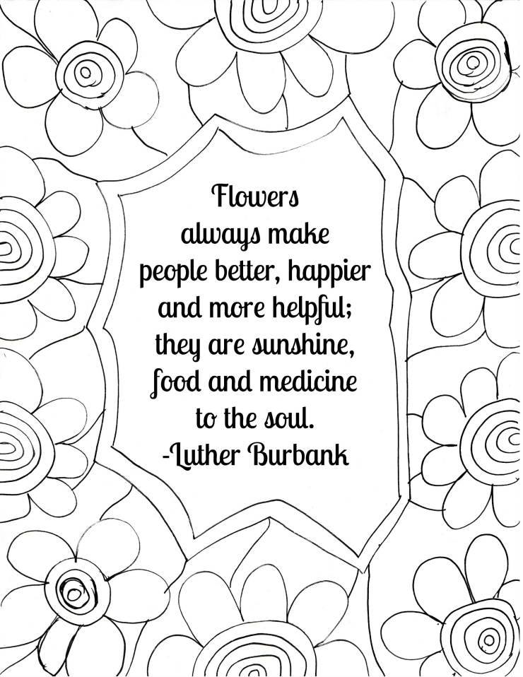 Free Printable Flower Quote Coloring Pagesrhsunshinewhispers: Coloring Pages Of Flowers That You Can Print At Baymontmadison.com