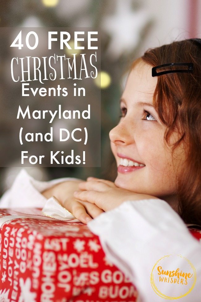 40 FREE Christmas Events in Maryland (and DC) For Kids