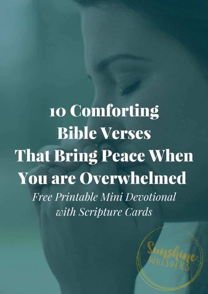 10 Bible Verses For When You Are Feeling Overwhelmed
