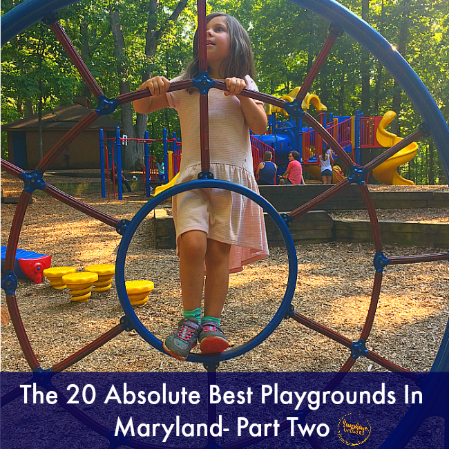 The 20 Absolute Best Playgrounds In Maryland- Part Two