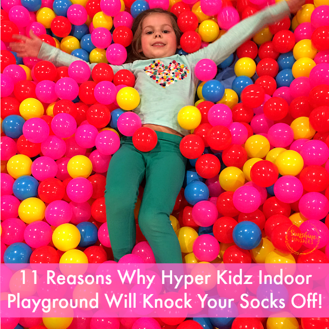11 Reasons Why Hyper Kidz Indoor Playground Will Knock Your Socks Off!