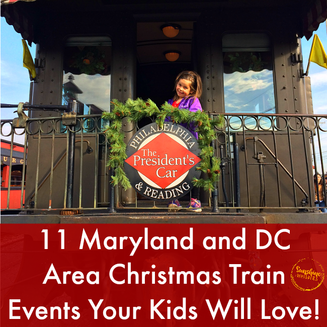 11 Maryland and DC Area Christmas Train Events Your Kids Will Love!