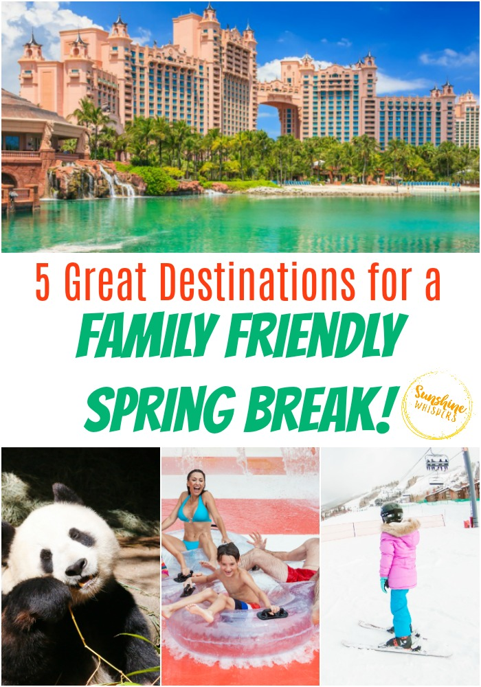 family friendly spring break destinations