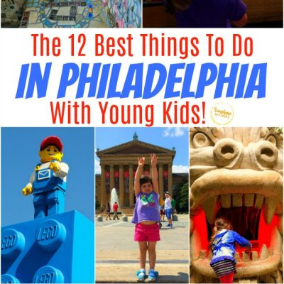 The 12 Best Things To Do In Philadelphia With Young Kids