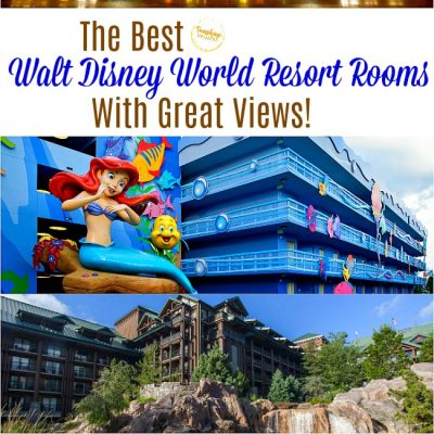The Best Walt Disney World Resort Rooms with Great Views