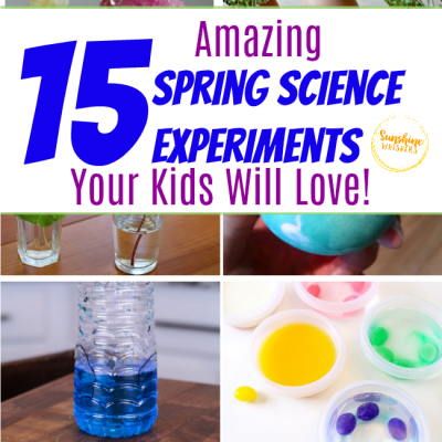 spring science experiments your kids will love