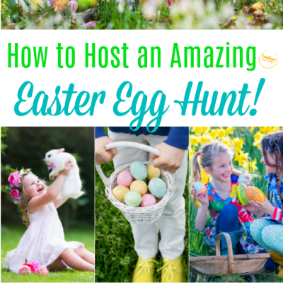 how to host an amazing easter egg hunt for kids