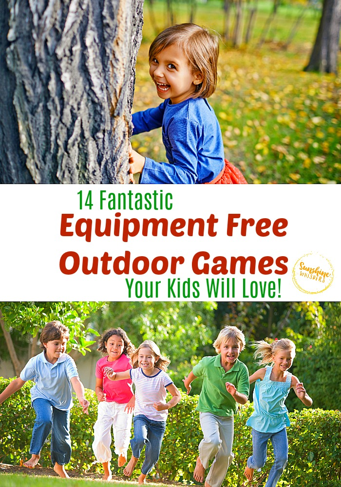14 Equipment Free Outdoor Games Your Kids Will Go Crazy For