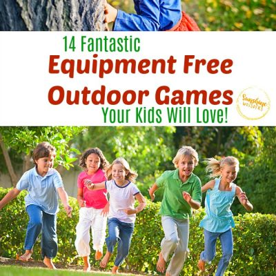 14 Equipment Free Outdoor Games Your Kids Will Go Crazy For!
