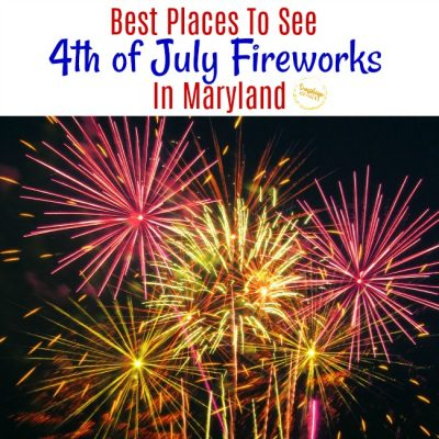 The Best Places To See 4th Of July Fireworks In Maryland