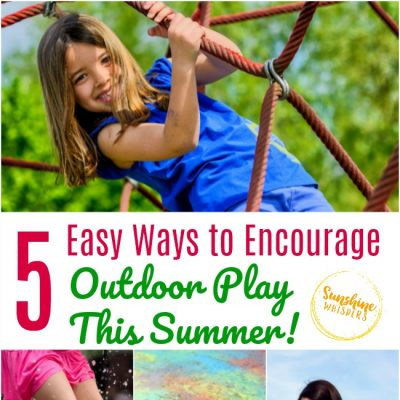 5 Easy Ways to Encourage Outdoor Play This Summer