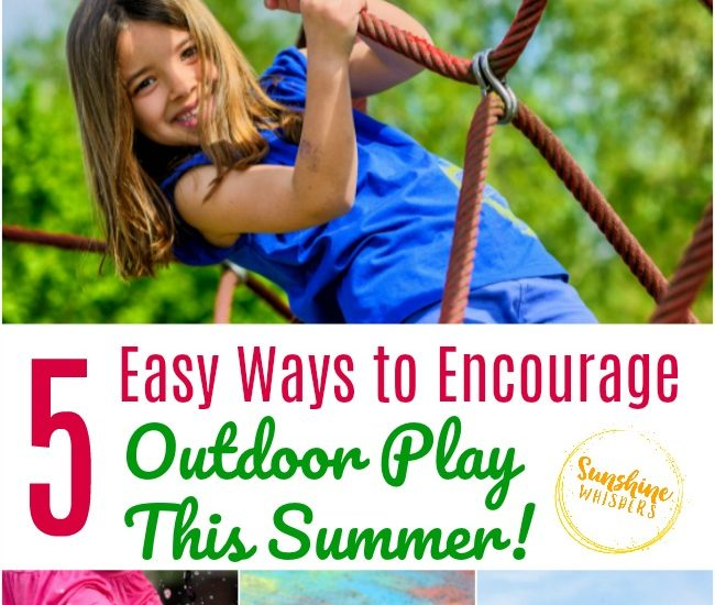 encourage outdoor play this summer