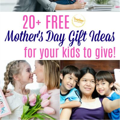 20+ FREE Mother's Day Gift Ideas For Your Kids To Give
