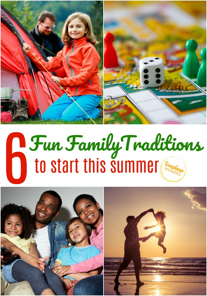 fun family traditions to start this summer