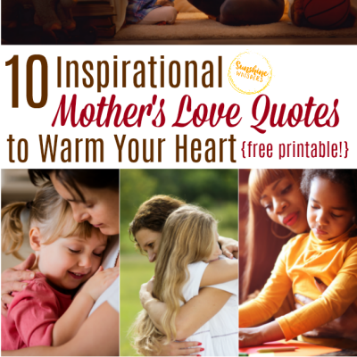 10 Inspirational Mother's Love Quotes To Warm Your Heart