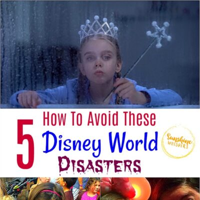 How To Avoid These 5 Disney World Disasters