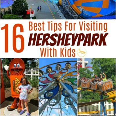 The 16 Best Tips For Visiting Hersheypark With Kids