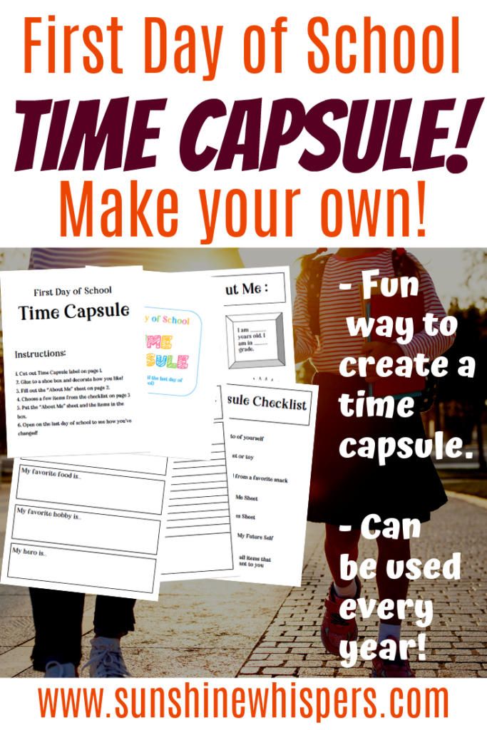 photo relating to Time Capsule Printable titled Generate Your Individual Initial Working day Of College Period Capsule (No cost PRINTABLE)