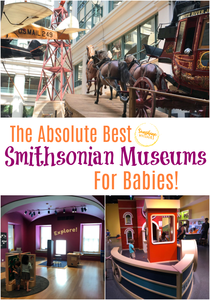 best Smithsonian museums for babies