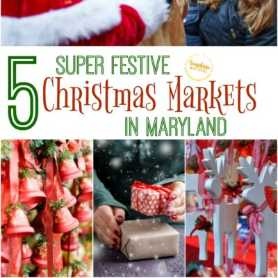5 Super Festive Christmas Markets In Maryland