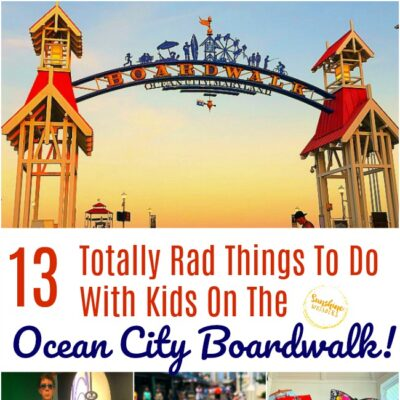 13 Totally Rad Things To Do With Kids On The Ocean City Boardwalk!