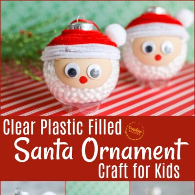 Clear Filled Santa Ornament Craft For Kids