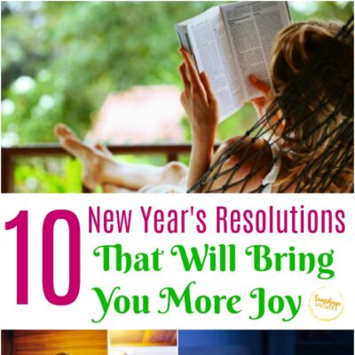 10 New Year Resolutions That Will Bring You More Joy