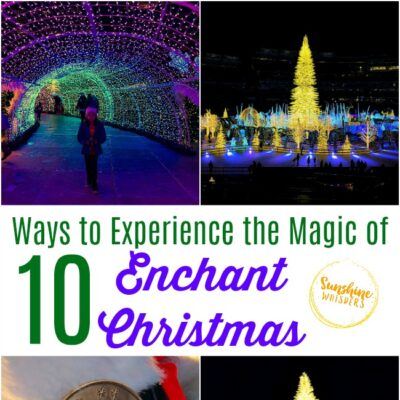 10 Ways To Experience The Magic Of Enchant Christmas