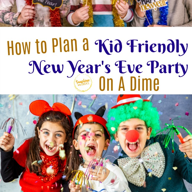 kid friendly New Year's Eve Party on a dime