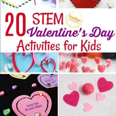 20 STEM Valentine's Day Activities for Kids