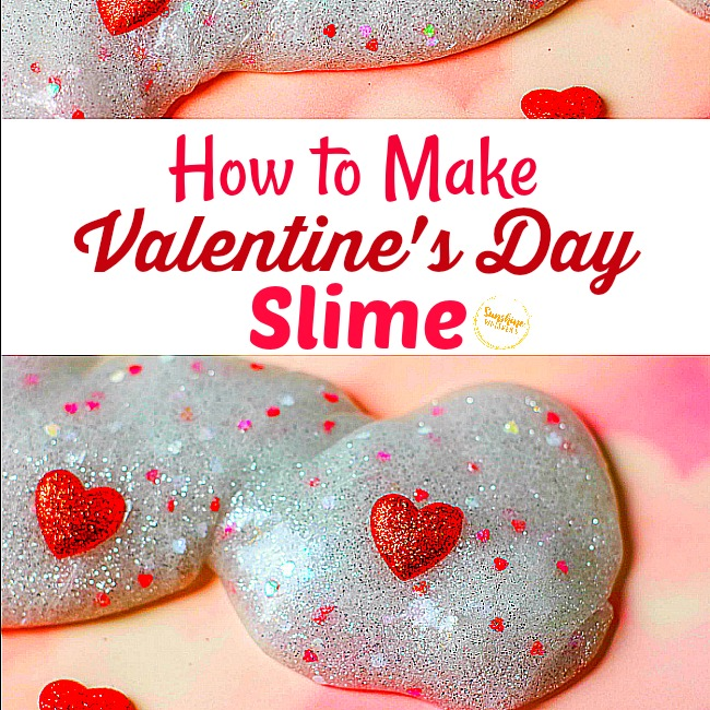 How to Make Valentines Day Slime