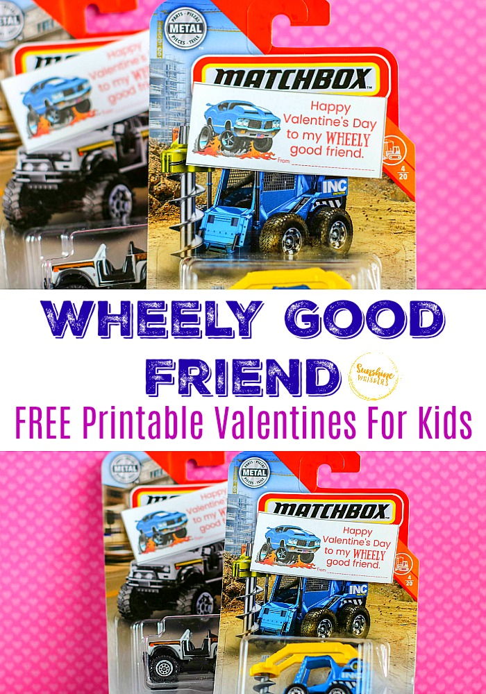 Wheely Good Friend FREE Printable Valentines for Kids