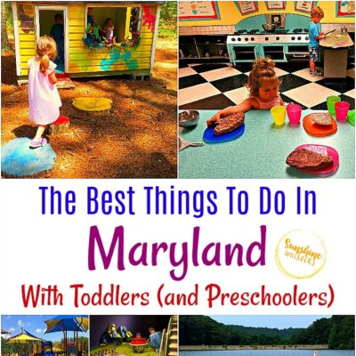 The Best Things To Do In Maryland With Toddlers (and Preschoolers)