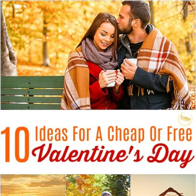 10 Ideas For A Cheap Or Free Valentine's Day