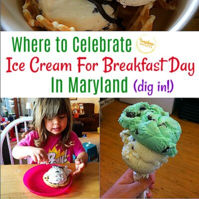 Where To Celebrate Ice Cream For Breakfast Day In Maryland