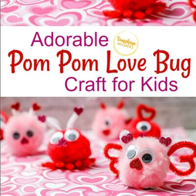 Adorable Pom Pom Love Bug Craft For Kids