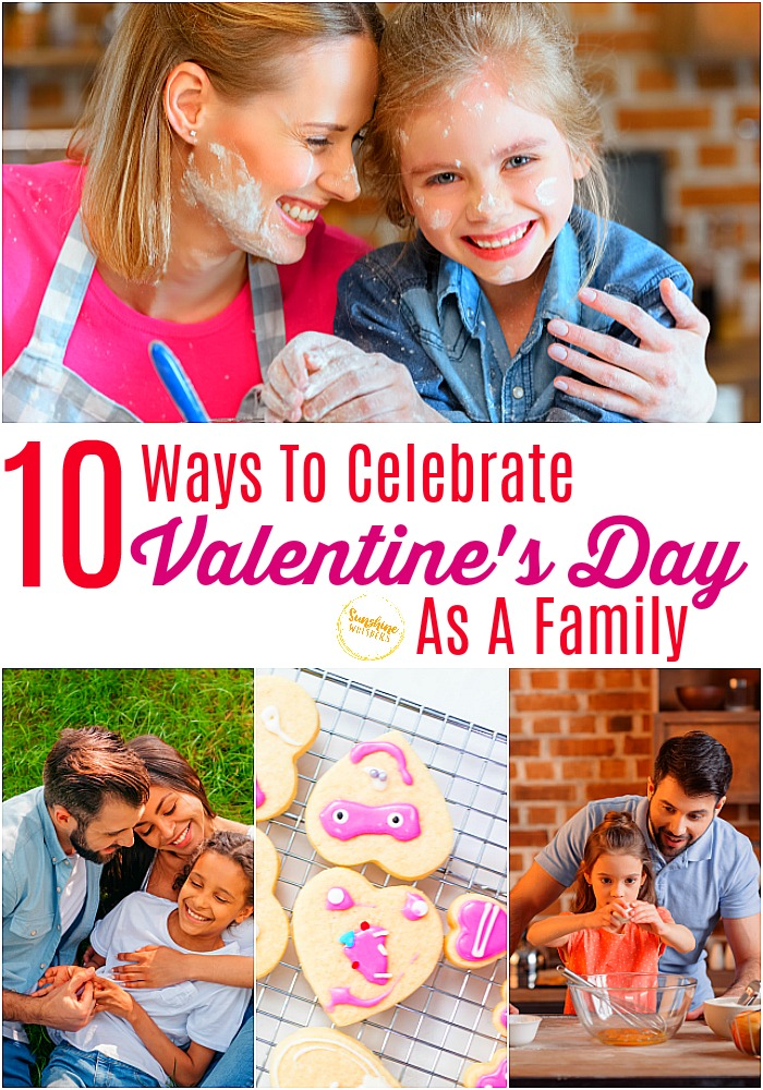 Celebrate Valentines Day as a Family