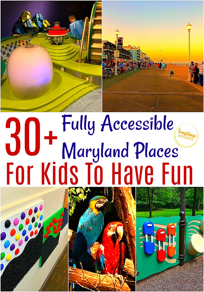 fully accessible maryland places for kids to have fun